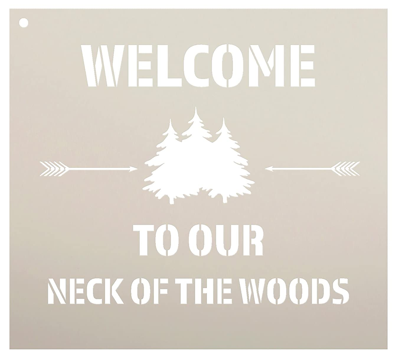Welcome to Our Neck of The Woods - Trees & Arrows Stencil by StudioR12 | Reusable Mylar Template | Use to Paint Wood Signs | DIY Country Decor - Select Size (10
