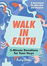 Download Book Walk in Faith: 5-Minute Devotions for Teen Guys PDF