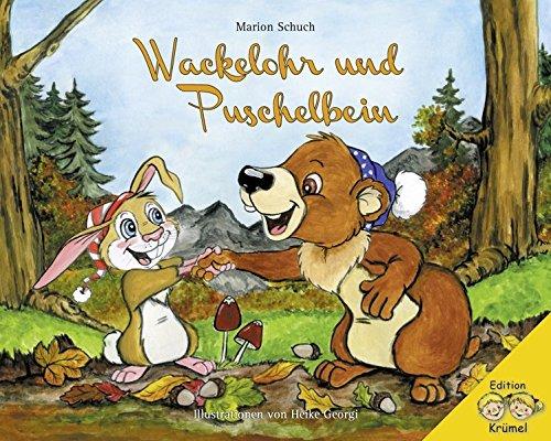 Wackelohr und Puschelbein