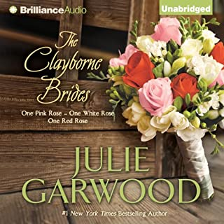 The Clayborne Brides     One Pink Rose, One White Rose, One Red Rose              Written by:                                                                                                                                 Julie Garwood                               Narrated by:                                                                                                                                 Mikael Naramore                      Length: 12 hrs and 51 mins     1 rating     Overall 4.0