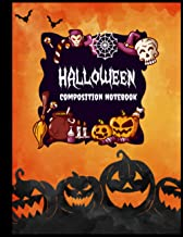 Halloween Composition Notebook: Composition Book with Owls, Pumpkins, and Scary Ghost Cover - Halloween Lined Notebook - C...