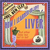 How I Learned To Love Liver