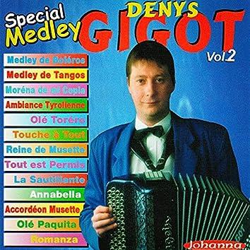 Denys Gigot, vol. 2 (Spécial Medley)