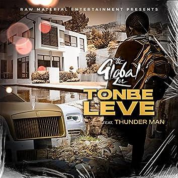 Tonbe Leve (feat. Thunder Man)