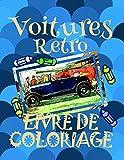 Livre de Coloriage Voitures Retro : Voitures Livre de Coloriage enfants 4-9 ans!