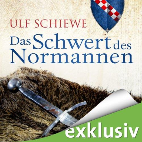 Das Schwert des Normannen (Normannen-Saga 1) audiobook cover art