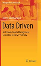 Data Driven: An Introduction to Management Consulting in the 21st Century