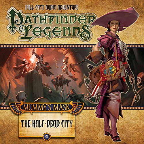 Pathfinder Legends - Mummy's Mask: The Half-Dead City cover art