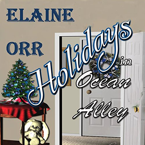 Holidays in Ocean Alley: Special to the Jolie Gentil Series audiobook cover art