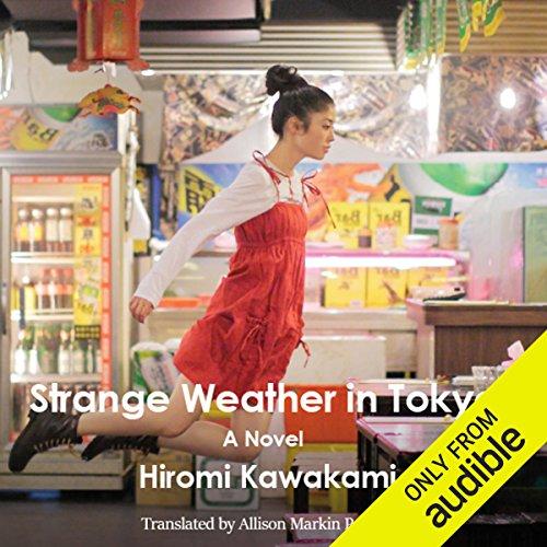 Strange Weather in Tokyo audiobook cover art