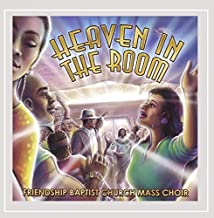Best heaven in the room friendship baptist church Reviews