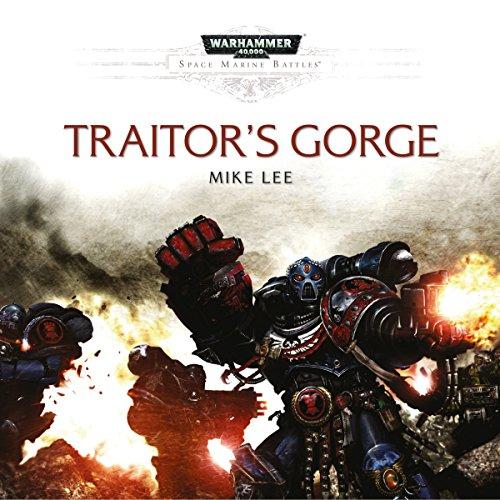 Traitor's Gorge: Warhammer 40,000 Titelbild