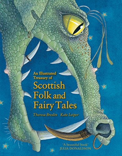 Compare Textbook Prices for An Illustrated Treasury of Scottish Folk and Fairy Tales Illustrated Edition ISBN 9780863159077 by Breslin, Theresa,Leiper, Kate