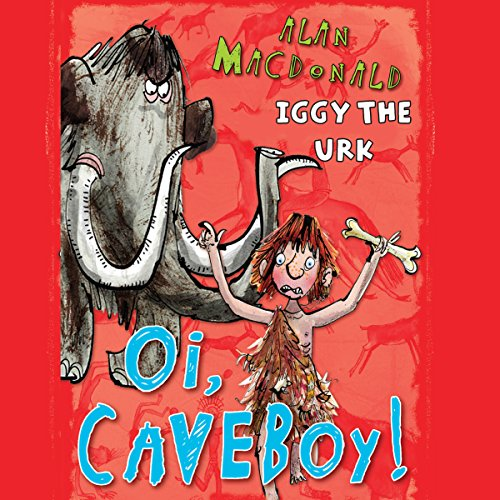 Iggy the Urk: Oi, Caveboy! cover art