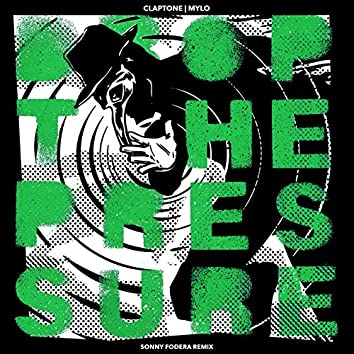 Drop The Pressure (Sonny Fodera Remix)