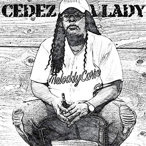 Cedez Tha Lady