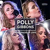 Many Faces Of Love [CD/DVD Combo] by Polly Gibbons