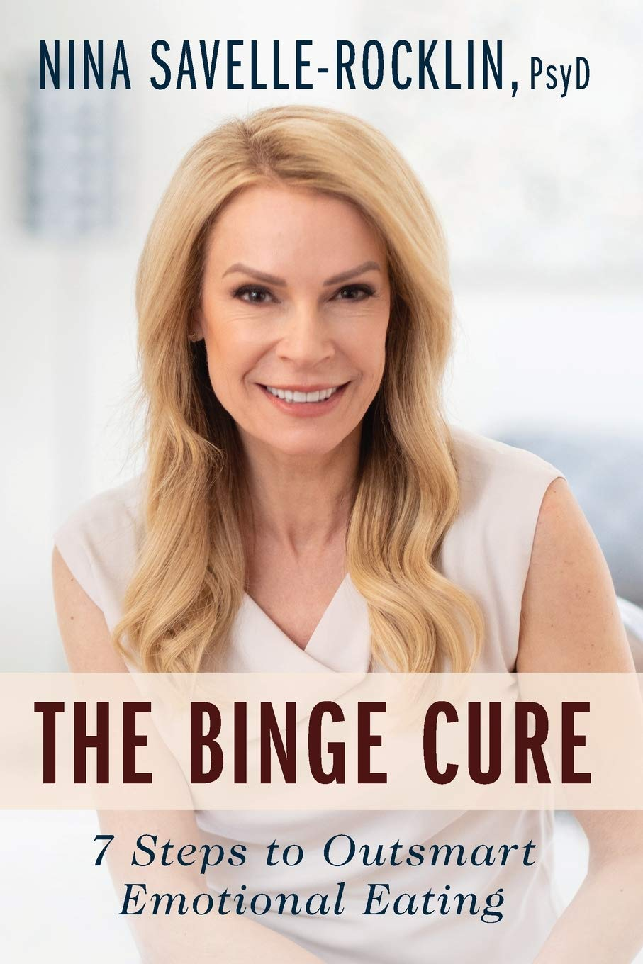 Download The Binge Cure: 7 Steps To Outsmart Emotional Eating 