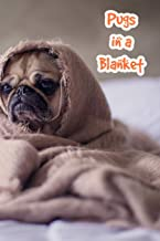 Pugs in a Blanket: Doggo Journal with Pug on Bed