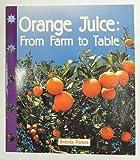 Orange juice from farm to table (Newbridge discovery links)