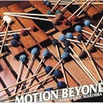 Motion Beyond