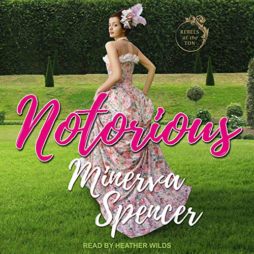 Notorious Audiobook By Minerva Spencer cover art