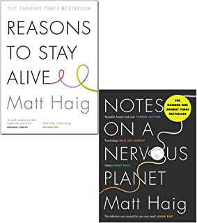 Matt Haig 2 Books Collection Set (Reasons to Stay Alive and Notes on a Nervous Planet)