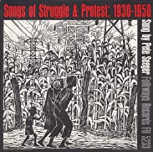 Songs of Struggle and Protest, 1930-50