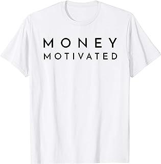 Im Money Motivated - Best Typography T-Shirt