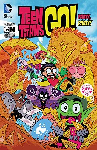 Teen Titans Go! (2013-) Vol. 1: Party, Party!: Party!, Party! (Teen Titans Go! (2013-2019)) (English Edition)