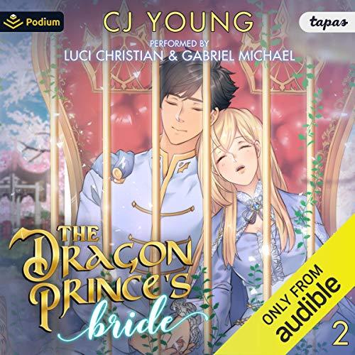 Couverture de The Dragon Prince's Bride: Volume 2