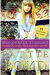 Wonderful Tonight: George Harrison, Eric Clapton, and Me Kindle Edition