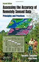 Assessing the Accuracy of Remotely Sensed Data: Principles and Practices, Second Edition (Mapping Science) by Russell G. Congalton Kass Green(2008-12-12)