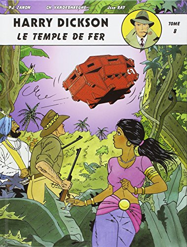 Harry Dickson, tome 8 : Le temple de fer