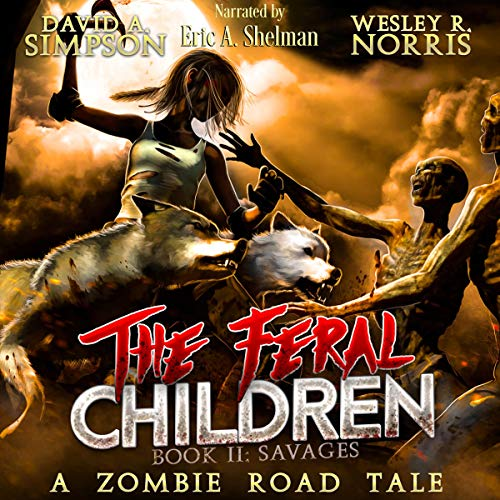 Savages: The Feral Children, Book 2