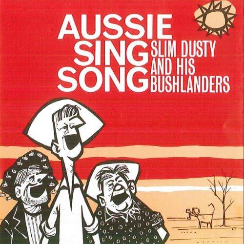 Slim Dusty And His Bushlanders