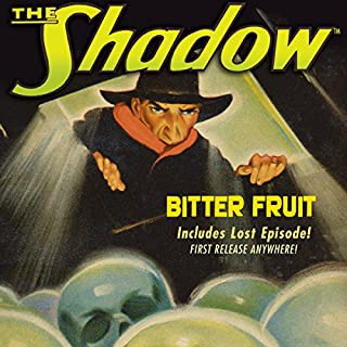 The Shadow: Bitter Fruit audiobook cover art