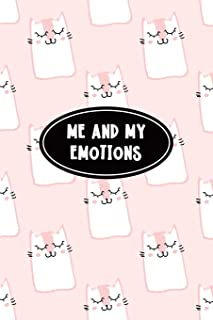 Me and My Emotions: Feelings Journal for Kids - Help Your Child Express Their Emotions Through Writing, Drawing, and Shari...