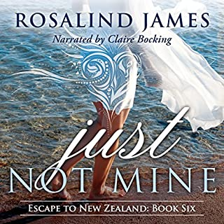 Just Not Mine     Escape to New Zealand, Book 6              Written by:                                                                                                                                 Rosalind James                               Narrated by:                                                                                                                                 Claire Bocking                      Length: 11 hrs and 23 mins     Not rated yet     Overall 0.0