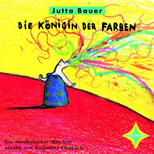 Königin der Farben     Ein musikalisches Märchen              De :                                                                                                                                 Jutta Bauer                               Lu par :                                                                                                                                 Katharina Thalbach                      Durée : 37 min     Pas de notations     Global 0,0