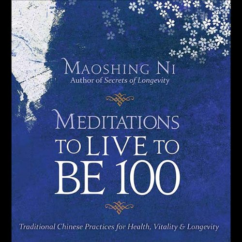Meditations to Live to be 100 Titelbild
