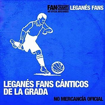 Leganés Fans Cánticos de la Grada