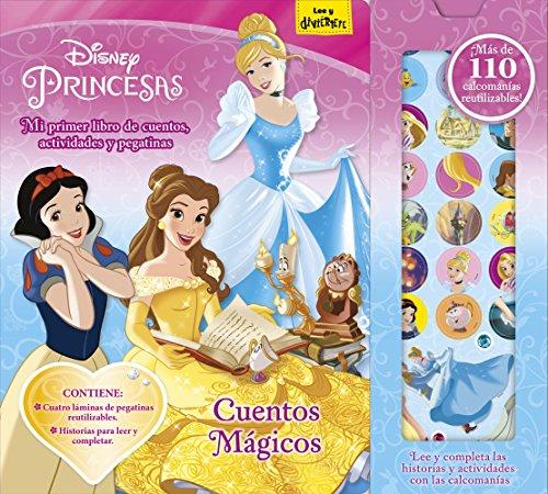 Princesas. Cuentos mágicos: Mi primer libro de cuentos, actividades y pegatinas (Disney. Princesas)
