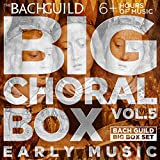 Big Choral Music Box, Volume 5: Early Music