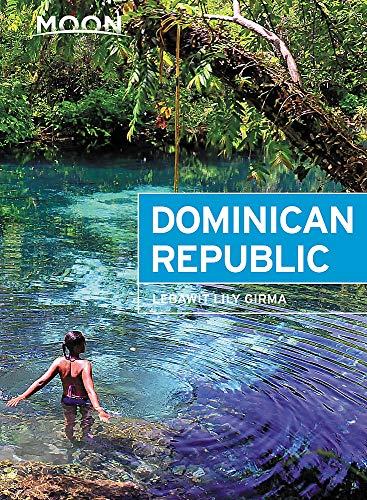 Moon Dominican Republic (Travel Guide)