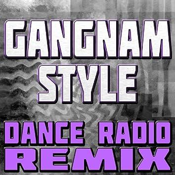 Gangnam Style (Dance Radio Remix)
