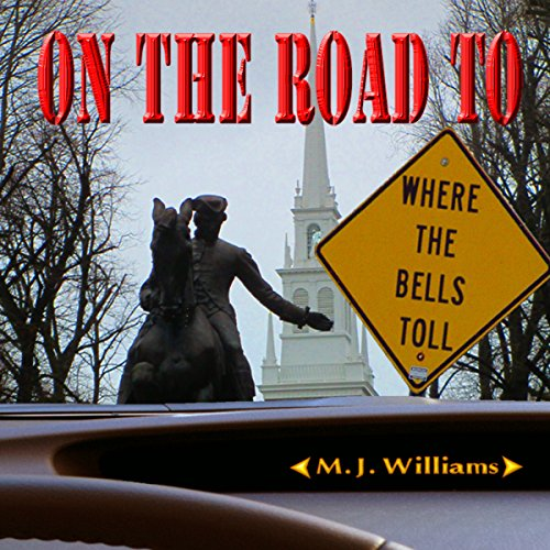 On the Road to Where the Bells Toll Titelbild