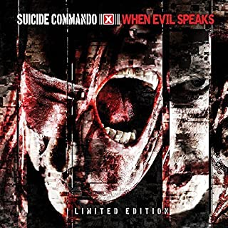 When Evil Speaks (limited Edition) by Suicide Commando (2013-05-14)