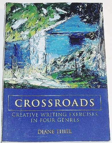 Crossroads: Creative Writing Exercises in Four Genres download ebooks PDF Books