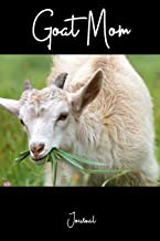 Goat Mom Journal: A Notebook For Farm Animal Owners
